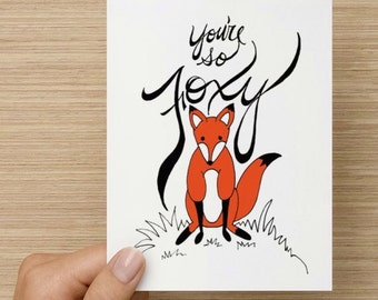 You're So Foxy Greeting Card