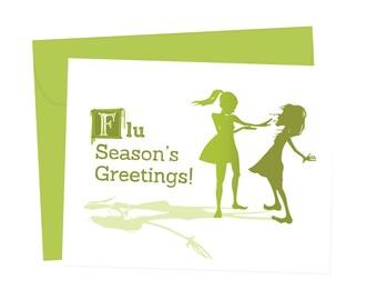 Flu Season's Greetings! - Blank Card - 1 pc