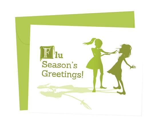 Flu Season's Greetings! *SALE* - Blank Card - 1 pc