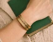 I Am No Bird SLIM Brass Cuff Bracelet with Jane Eyre Literary Quote - Gothic Literature by Charlotte Bronte - Sister Gift Under 35