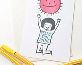 hello sunshine greeting card. happy girl hand printed note card. birthday baby shower thank you. sun and girl illustration. choose option