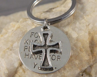 For I Know the Plans I Have for You Keychain