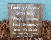 Laundry Schedule Hand Painted Sign