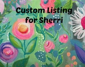 CUSTOM Painting for Sherri, Girl's Room Painting, 8x8 Original Floral Painting
