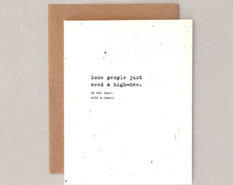 some people just need a high-five // in the face // with a chair // greeting card // skel design // skel & co