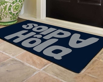 Customize Door Mat -Hola-Adios  - 24x18 Any Color available.