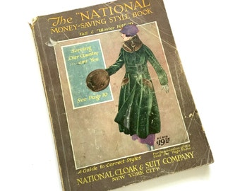 Antique 1910s Shopping Catalog / National Cloak and Suit Company Fall-Winter 1918 Catalog / Downton Abbey, Edwardian Fashions