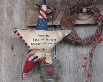 Primitive Americana Star Ornie - America Land of the Free, Because of the Brave