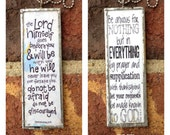 Be Anxious for Nothing Soldered Glass Scripture Pendant -Philippians 4 6 - Deuteronomy 31 8