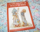 SALE - Vintage Holly Hobbie Book, A Treasury of Holly Hobbie, 1980s