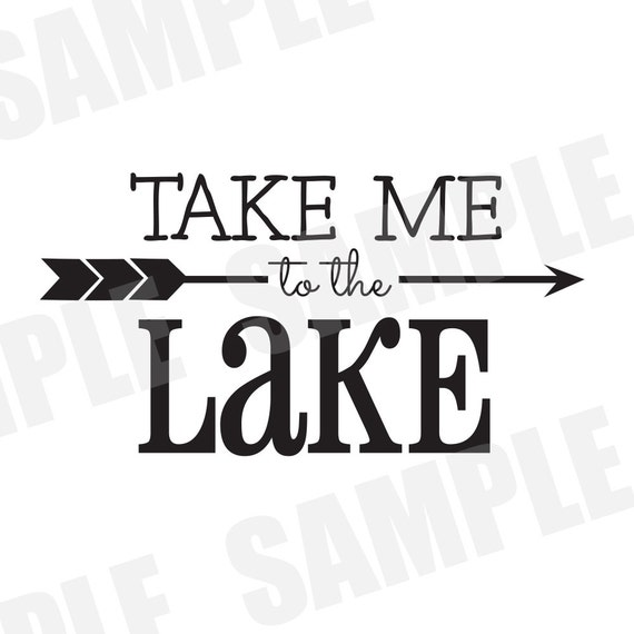 Svg Commercial Personal Use Take Me To The Lake Silhouette