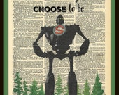 Buy Any 2 Prints get 1 Free You Are Who You Choose To Be Iron Giant  Hand Drawn Vintage Dictionary Art
