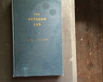 The octagon fad by Carl F Schmidt 1958 self published 1st Edition