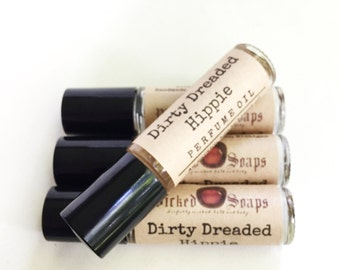 Dirty Dreaded Hippie Perfume Oil - Roll On Perfume Oil, Roller Perfume Oil