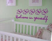 Believe In Yourself....Inspirational Wall Decal Removable Inspiring Wall Sticker Lettering