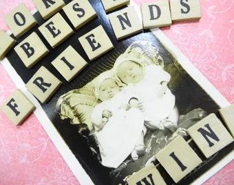 Forever Best Friends Twins Sweet Cheeks  Vintage Antique Twin Baby Photograph Trims Project Suppy Lot Wood Anagram Letter Tiles