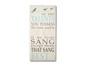 Use What Talents You Possess - Henry van Dyke Typography Word Art Hand Painted Sign