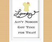 Funny Laundry Room Art Print - Printable - Laundry Room Decor - Lime Green Shirt  - Instant Download - 8x10 and 11x14