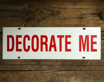 Decorate Me Vintage Metal Sign Red White Industrial Decor