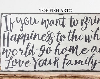 SALE!! If You Want To Bring Happiness  Love Your Family  Hand Lettered  Distressed Wood  Wall Sign