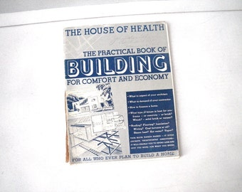 1937 Practical Building Home Construction Book by Odd Albert 1930s 30s House of Health