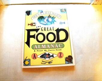Great Food Almanac Book by Irena Chalmers 1994 & S Neil Fujita Card