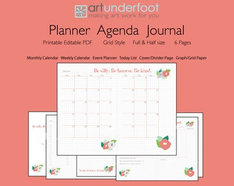 Editable PDF Planner/Agenda - Be Silly. Be Honest. Be Kind. Coral and Grey design. An editable text PDF Weekly and Monthly Planner