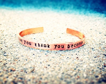 What You Think You Become Stamped Copper Bracelet