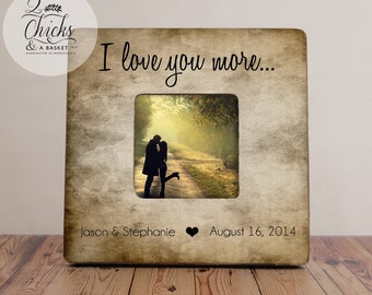 I Love You More Picture Frame, Rustic Picture Frame, Great Wedding Gift, Love Story Photo Frame