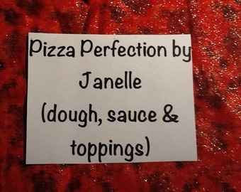 Pizza Perfection by Janelle