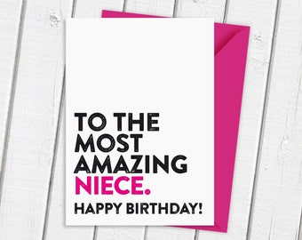 Happy Birthday To The Most Amazing Niece Card