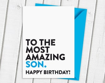 Happy Birthday To The Most Amazing Son Card