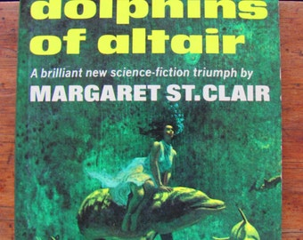 The Dolphins of Altair Margaret St. Clair Vintage Paperback Book Science Fiction 1960s Novel Sci-Fi Scifi Fantasy Apocalypse Animal Rights