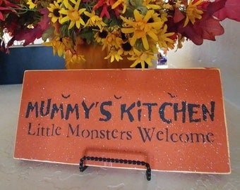 Mummy's Kitchen Little Monsters Welcome - Halloween Sign - Wooden Sign