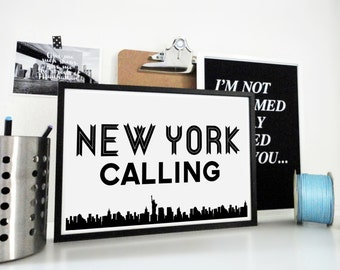 New York Calling Art Print Black & White Typography Travel Destination Poster New York City Art NY Skyline New Yorker Gift Home Office Decor