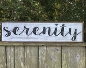 Serenity sign,Fixer Upper Inspired Signs,30x7.25 Rustic Wood Signs, Farmhouse Signs, Wall Décor