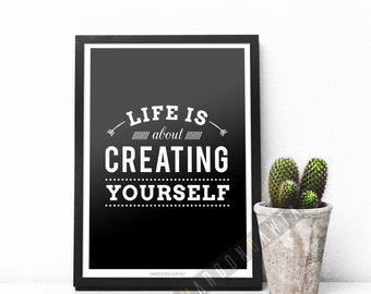 Life Is About Creating Yourself | Digital Print | MaroonDawta®