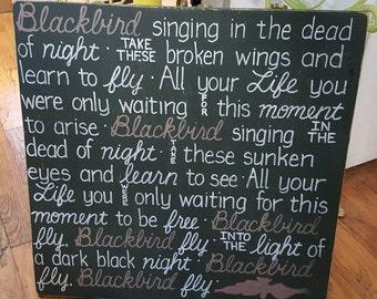 BEATLES Blackbird Lyrics SIGN Subway Distressed tan Black White Handmade Hand-painted Wooden Custom 24x24 Whagn