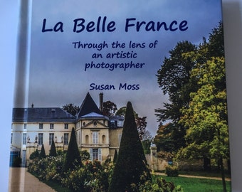 La Belle France - hardcover photo book of beautiful France