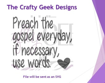 Preach The Gospel Everyday, If Necessary, Use Words SVG File