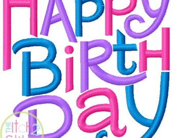 Happy Birthday Embroidery Design For Machine Embroidery in sizes 4x4, 5x7 and 6x10, INSTANT DOWNLOAD now available