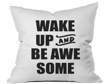 Graduation Gift Wake Up And Be Awesome Throw Pillow White Dorm Room Decor Bed Pillow Pillow Case Bedroom Decor Throw Pillow dormroom