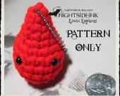 Amigurumi PATTERN - Blood or Water Drop Crochet Pattern by Nightside INK - PDF Pattern Only