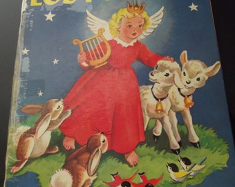 Vintage Children's Book - Little Lost Angel by Janet Field Heath - Illustrated by Janet Laura Scott - 1957