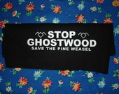 stop ghostwood TWIN PEAKS PATCH save the pine weasel