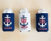 Bachelorette Party Beer Can Coolers | Help Us Tank Her Before She Drops Anchor