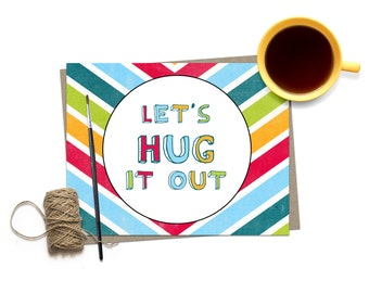 I'm Sorry Greeting Card / Funny Sorry Card /  Apology Card / Lets Hug it Out Rainbow Stripe Chevron Pattern Apology /  Sorry Friend Card