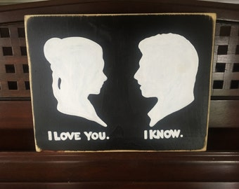 Hans Solo Princess Leah in LOVE Sign Plaque Star Wars Geek Nerdy Room Decor I Love You I Know