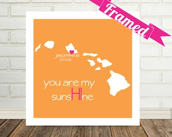 HAWAII Map Print Destination Wedding Gift FRAMED Print Unique Wedding Gift State of Love Personalized Wedding Gift Valentines Day Gift