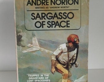 1955 Sargasso of Space by Andre Norton/Andrew North